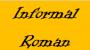 informal-roman